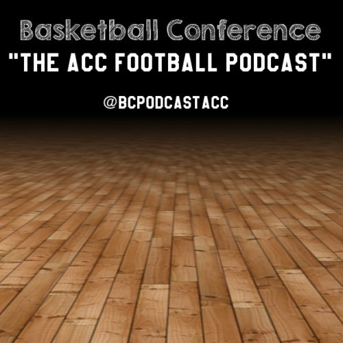 Basketball Conference: The ACC Football Podcast, Week Eight Preview